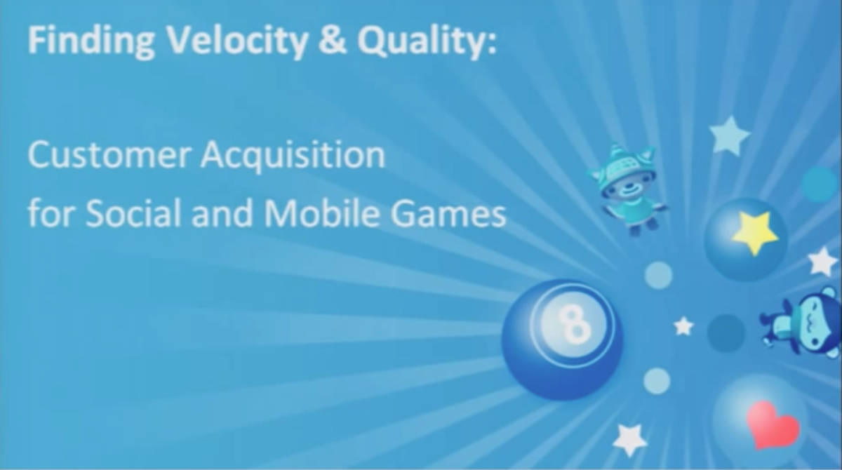 Finding Velocity and Quality: Customer Acquisition for Social and Mobile Games